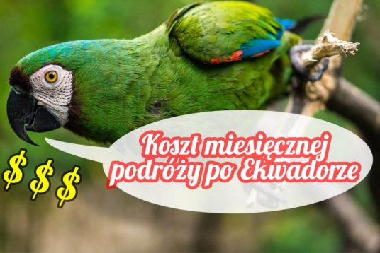 Ekwador - koszt miesięcznej podróży we dwoje