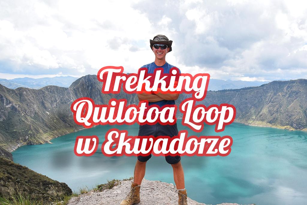 Quilotoa loop w ekwadorze