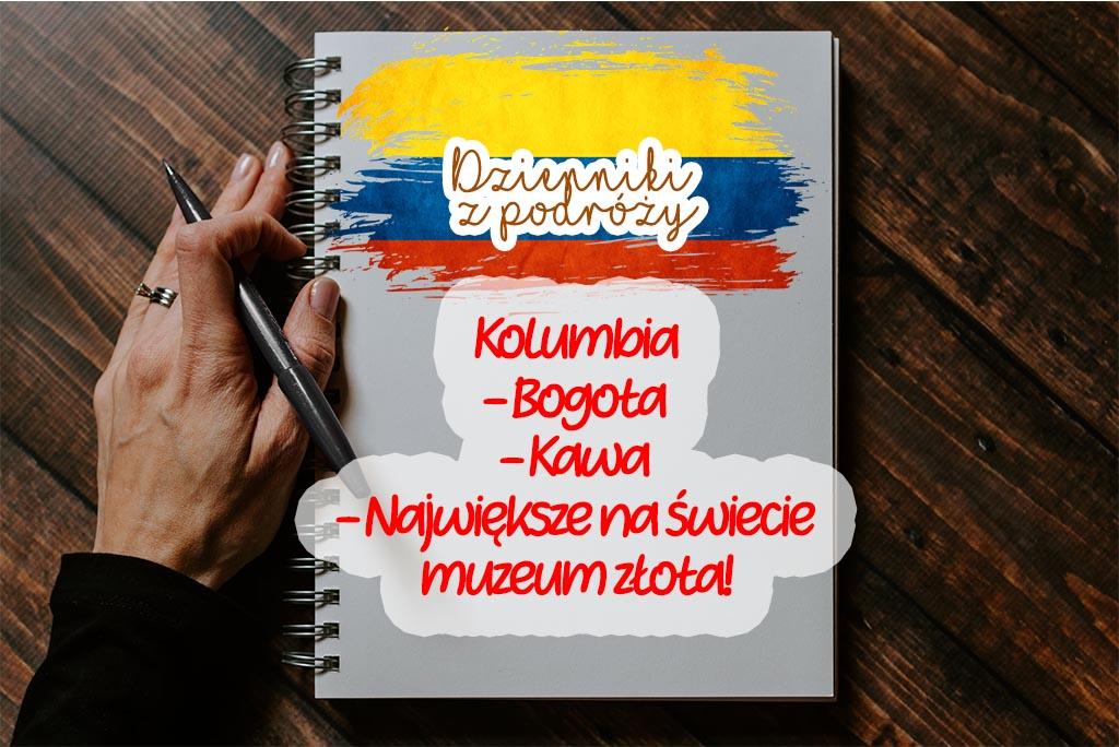 Dzienniki z podróży, Kolumbia, Bogota