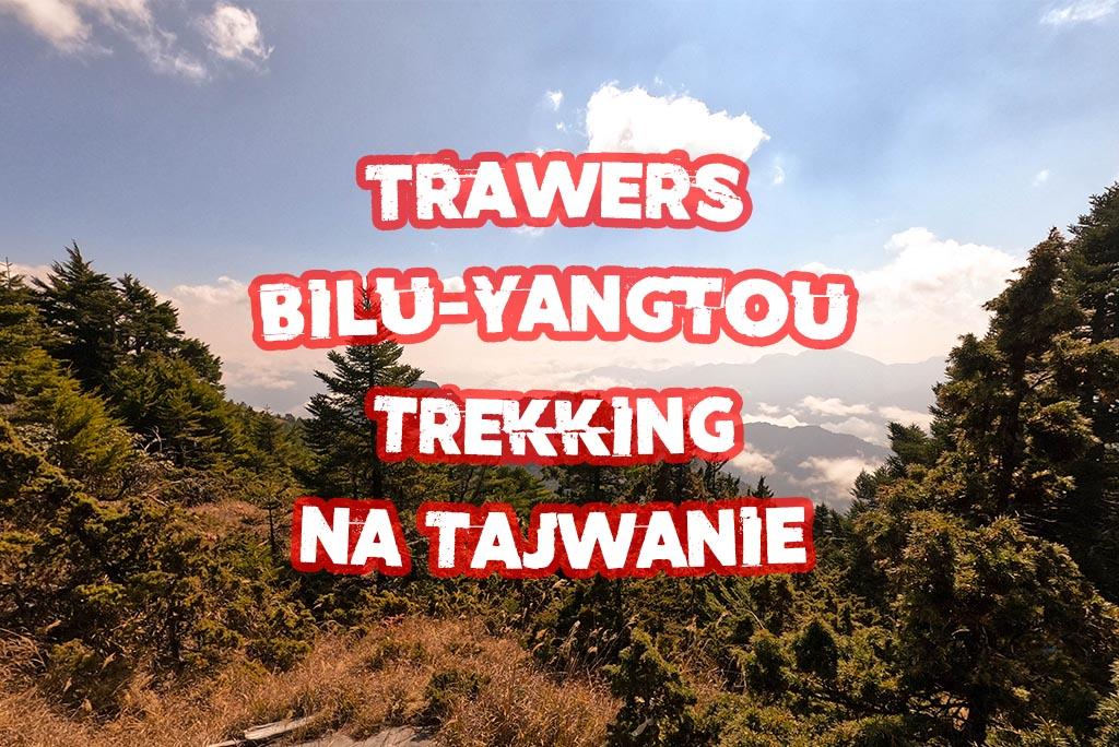 trekking bilu yangtou